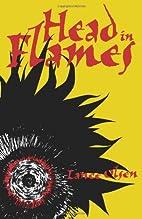 Head in Flames by Lance Olsen