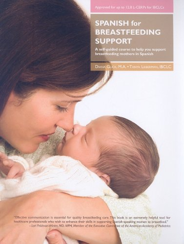 spanish-for-breastfeeding-support-a-self-guided-course-to-help-you-support-breastfeeding-mothers-in-spanish-spanish-edition