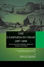 THE CAMPAIGN IN TIRAH 1897-1898: An account…