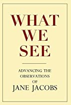 What We See: Advancing the Observations of…