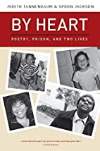 By Heart: Poetry, Prison, and Two Lives by…