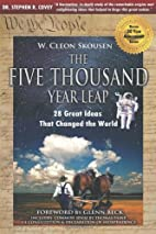 The Five Thousand Year Leap: 28 Great Ideas…