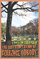 The Last Temptation of Clarence Odbody by…