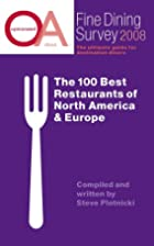 Opinionated About Fine Dining Survey 2008 -…