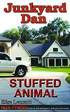 Stuffed Animal - Book 7 of the Junkyard Dan…
