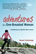 Adventures of a One-Breasted Woman:…