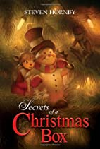 Secrets of a Christmas Box by Steven Hornby