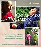 Childhood's Grden: shaping everyday life…
