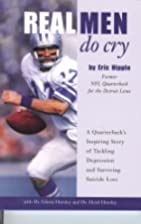 Real Men Do Cry by Eric Hipple