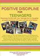 The Positive Discipline for Teenagers…