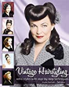 Vintage Hairstyling: Retro Styles with…