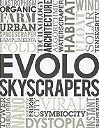 eVolo Skyscrapers by Carlo Aiello