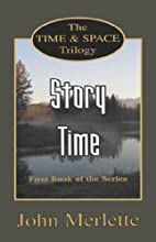 STORY TIME: First Book of the 'Time and…