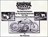 Ken Anderson: The Illustrated History Of The Schickel Motorcycle 1911-1924