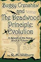Buggy Crenshaw and The Deadwood Principle:…