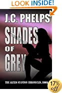 Shades of Grey: Book Two of the Alexis Stanton Chronicles