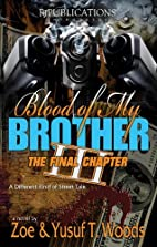Blood of My Brother III (The Begotten Son)…