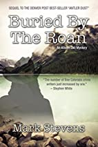Buried by the Roan by Mark Stevens