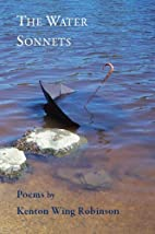 The Water Sonnets by Kenton Wing Robinson