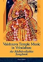 Vaishnava Temple Music in Vrindaban: the…