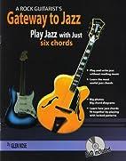A Rock Guitarist's Gateway To Jazz,…