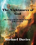The Nightmares of God: A Story of the Death…