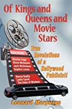 Of Kings and Queens and Movie Stars by…