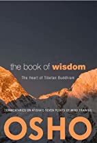 The Book of Wisdom: The Heart of Tibetan…