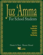Juz Amma For School Students by Husain A.…
