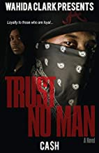 Trust No Man (Wahida Clark Presents…