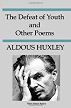 The Defeat of Youth and Other Poems by…