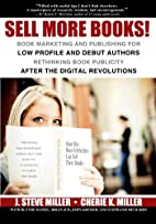 Sell More Books!: Book Marketing and…