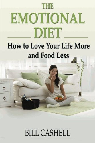 the-emotional-diet-how-to-love-your-life-more-and-food-less