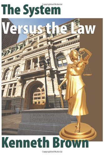 the-system-versus-the-law