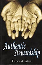 Authentic Stewardship by Terry Austin