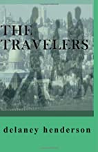 The Travelers by Delaney Henderson