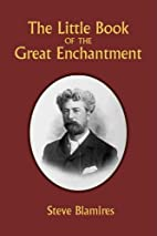 The Little Book of the Great Enchantment by…
