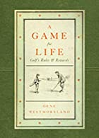 A Game For Life: Golf&#039;s Rules and&hellip;