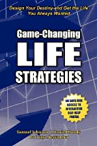 Game-Changing Life Strategies by Samuel M.…