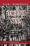 Hendricks, Vicki: Florida Gothic Stories