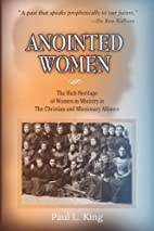 Anointed Women: The Rich Heritage of Women…