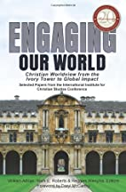 Engaging Our World: Christian Worldview from…