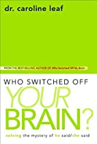 Who Switched Off Your Brain?: Solving the…