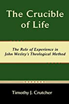 The Crucible of Life, the Role of Experience…