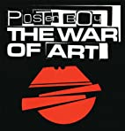 Poster Boy: The War of Art by Poster Boy