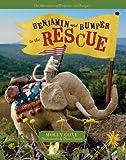 Coxe, Molly: Benjamin and Bumper to the Rescue (Adventures of Benjamin and Bumper)