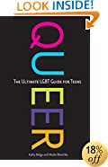 Queer: The Ultimate LGBT Guide for Teens