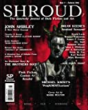 Shirley, John: Shroud 7: The Quarterly Journal of Dark Fiction and Art