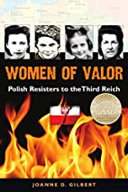 Women of Valor: Polish Resisters to the…
