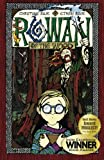 Rose, Christine: [ Rowan of the Wood [ ROWAN OF THE WOOD BY Rose, Christine ( Author ) Apr-22-2009[ ROWAN OF THE WOOD [ ROWAN OF THE WOOD BY ROSE, CHRISTINE ( AUTHOR ) APR-22-2009 ] By Rose, Christine ( Author )Apr-22-2009 Paperback